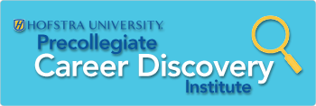 Hofstra University Precollegiate Career Discovery Institute