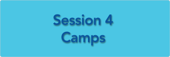 Session Four Camps