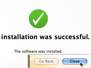 The installation was successful. The software was installed.