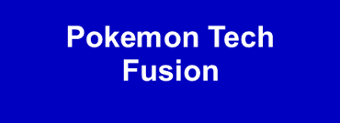 Pokemon Tech Fusion