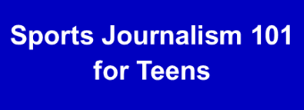 Sportscasting 101 for Teens