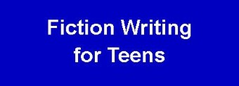 Fiction Writing for Teens