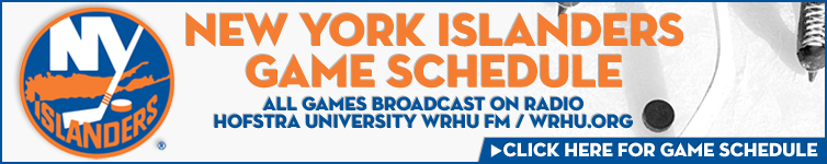 New York Islanders Game Schedule All games broadcast on Radio Hofstra University WRHU FM / WRHU.org