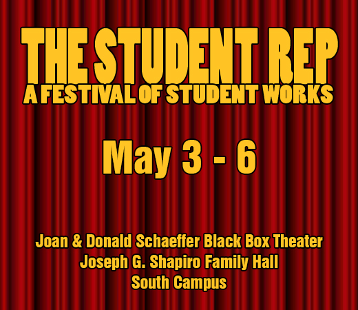 THE STUDENT REP: A Festival of Student Works