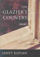 Janet Kaplan, The Glazier's Country