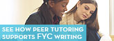 see how peer tutoring supports FYC writing