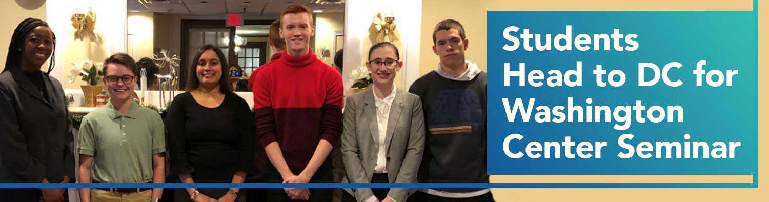 Students Head to DC for Washington Center Seminar