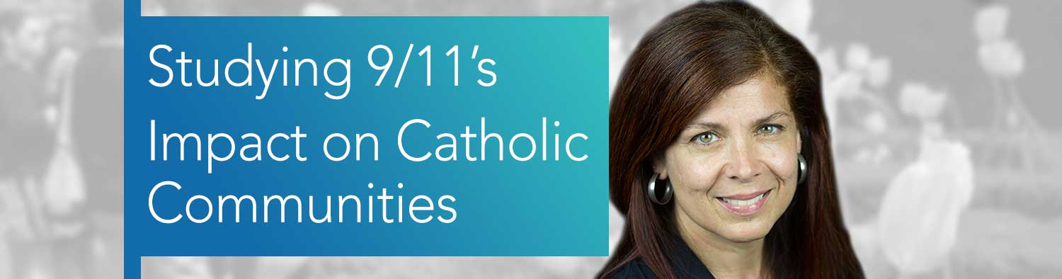 Studying 9/11's Impact on Catholic Communities