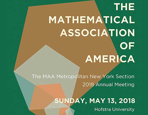 Metropolitan New York Section of the Mathematical Association of America: Annual Meeting – Sunday, May 13, 2018