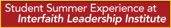 Student Summer Experience at Interfaith Leadership Institute