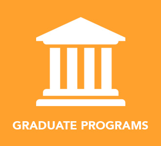 Apply to our Graduate Programs
