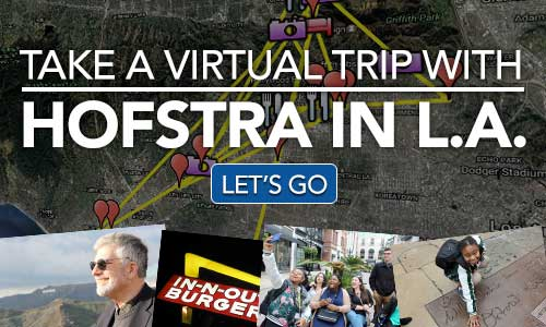 Take a Virtual Trip with Hofstra in L.A. - Let's Go