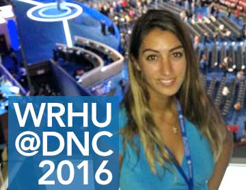 WRHU Student Journalists report from DNC 2016!