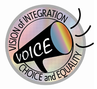 Disability and Mental Health VOICE: Vision of Integration, Choice, and Equality