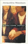If You Come Softly book cover
