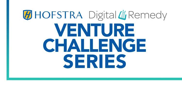 2017-18 Hofstra Digital Remedy Venture Challenge Series