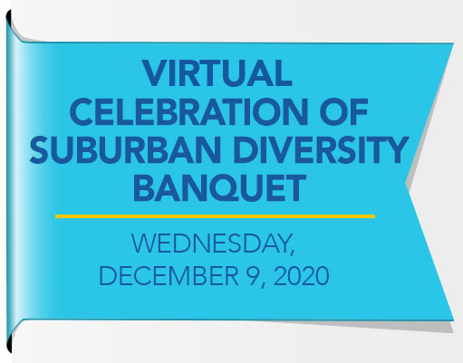 Celebration of Suburban Diversity Banquet, Tuesday November 12, 2019