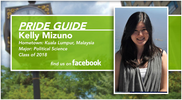 Pride Guide: Kelly Mizuno | Hometown: Kuala Lumpur, Malaysia | Major: Political Science | Class of 2018 | Find us on Facebook
