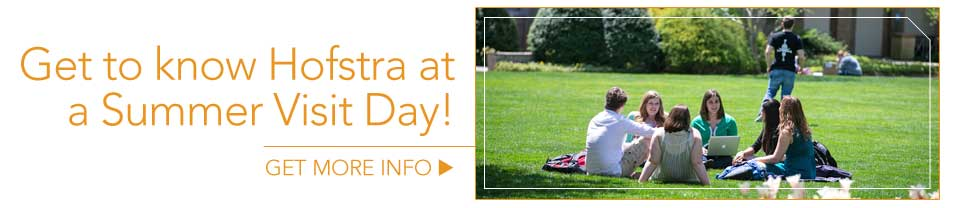 Get to know Hofstra at a Summer Visit Day!