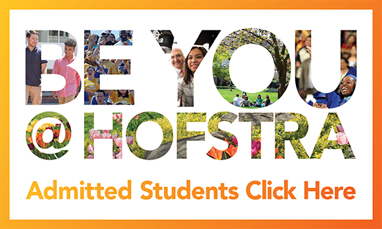 Be Your at Hofstra, Admitted Students Click Here