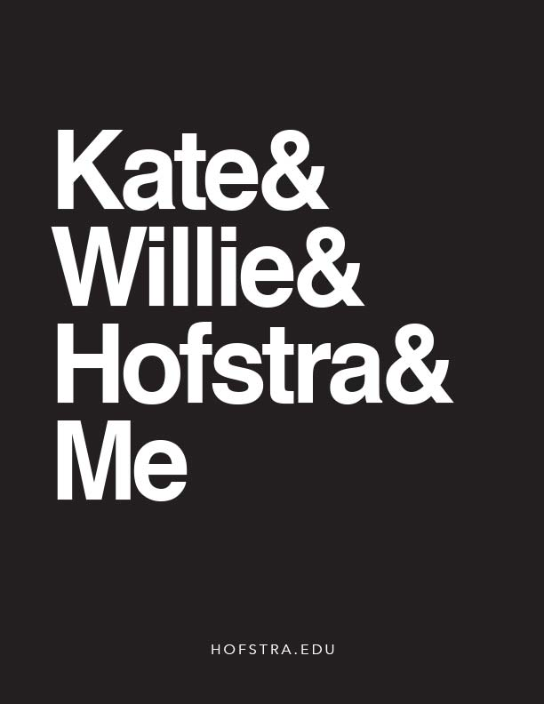 Kate and Willie and Hofstra and Me poster