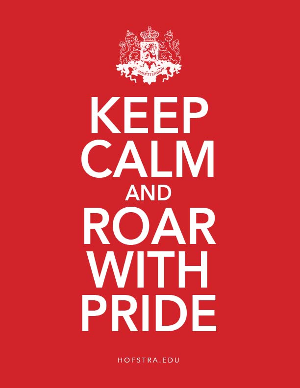 Keep Calm and Roar with Pride poster