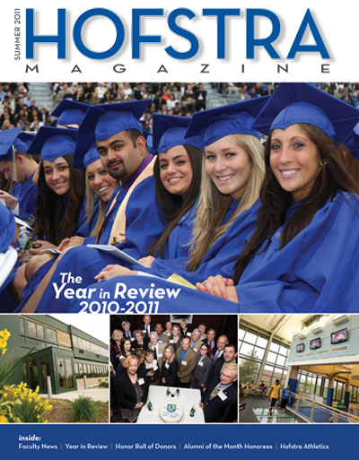 Hofstra Magazine Summer 2011 Issue