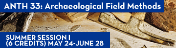 Anthropology 33: Archaeological Field Methods
