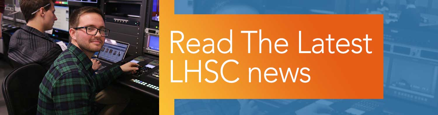 Read The Latest LHSC news