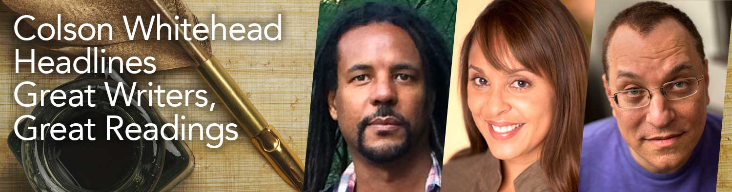 Colson Whitehead Headlines Great Writers, Great Readings