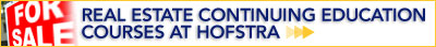 REAL ESTATE CONTINUING EDUCATION COURSES AT HOFSTRA