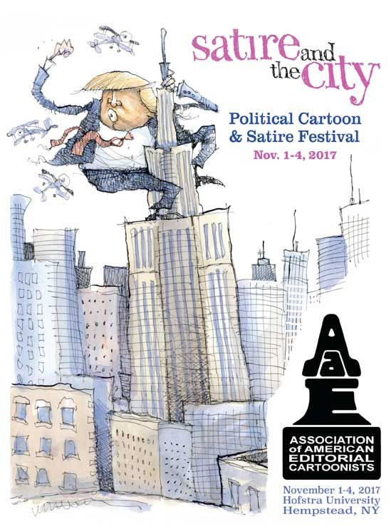 2017 Association of American Editorial Cartoonists Convention: Satire and the City: Political Cartoon & Satire Festival