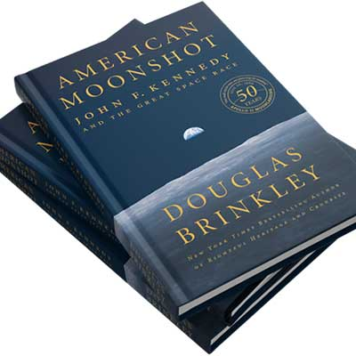 Dr. Douglas Brinkley book - American Moonshot John F. Kennedy and the Great Space Race