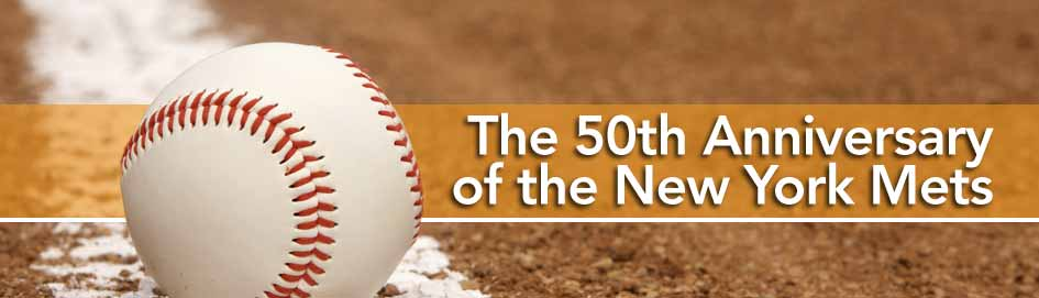50th Anniversary of the New York Mets