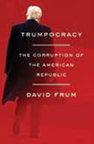 Trumpocracy by David Frum