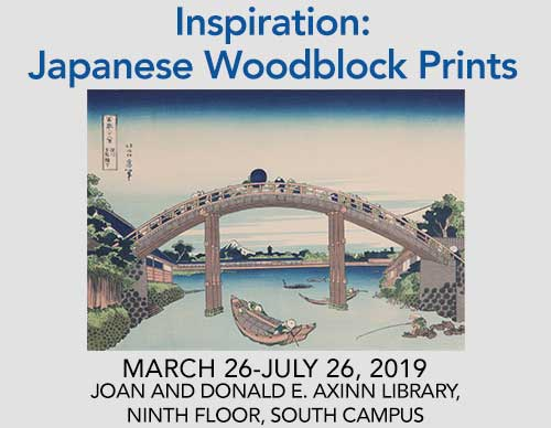 Inspiration: Japanese Woodblock Prints | March 26-July 26, 2019 | Joan and Donald E. Axinn Library, Ninth Floor, South Campus
