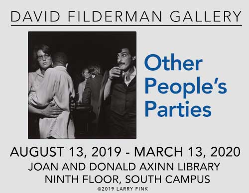 David Filderman Gallery | Other People's Parties | August 13, 2019-March 13, 2020 | Joan and Donald Axinn Library Ninth Floor, South Campus