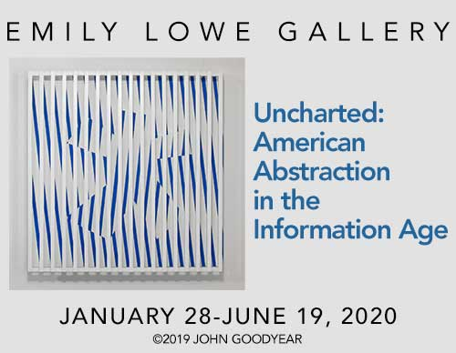 Uncharted: American Abstraction in the Information Age | January 28-June 19, 2020 | Emily Lowe Gallery, behind Emily Lowe Hall, South Campus