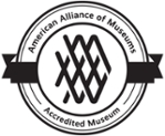 Accredited by the American Alliance of Museums