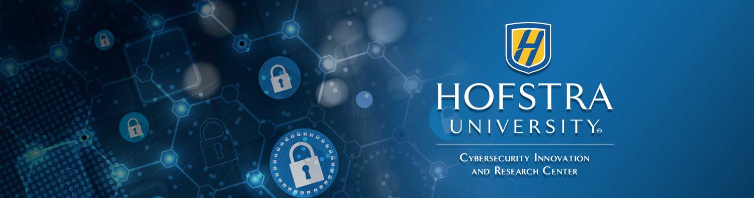 Hofstra University's Cybersecurity Research and Innovation Center