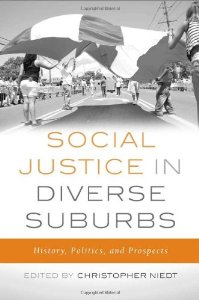 Social Justice in the Diverse Suburb: History, Politics and Prospects