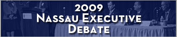 2009 Nassau Executive Debate