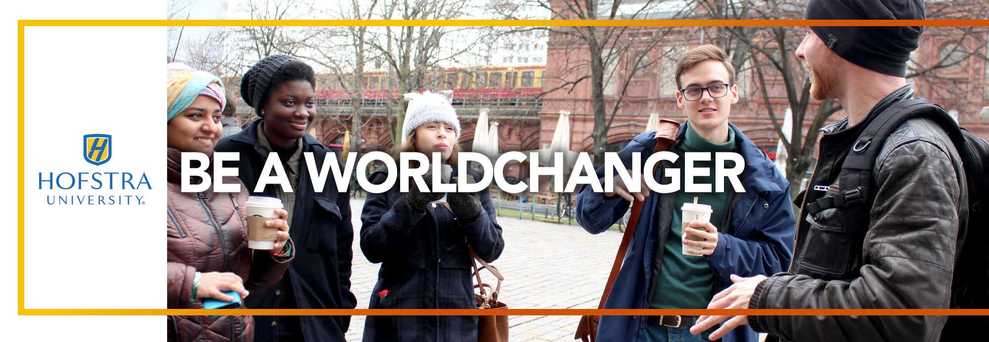 Hofstra University - Be a Worldchanger