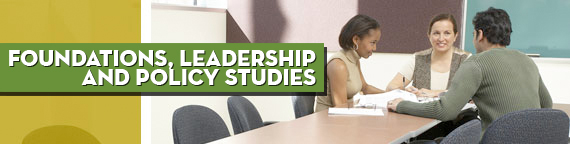 Foundations, Leadership and Policy Studies: M.A. & C.A.S. in Foundations of Education