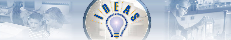 IDEAS - The Institute for the Development of Education in the Advanced Sciences