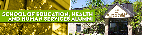School of Education, Health and Human Services Alumni