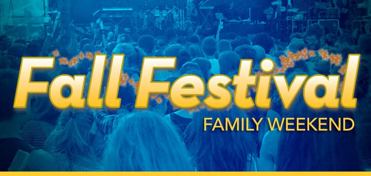 Fall Festival - Family Weekend