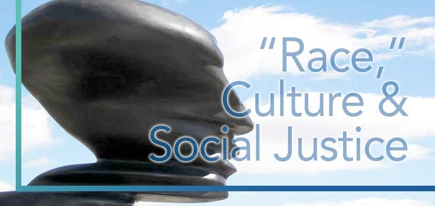 Race, Social Justice and Culture