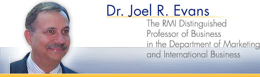 Dr. Joel R. Evans: The RMI Distinguised Professor of Business in the Department of Marketing and International Business