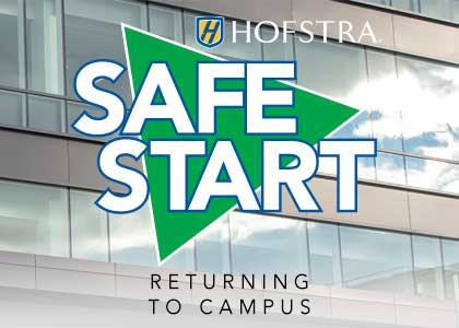 Safe Start: WINTER BREAK INTERCESSION HOUSING RULES | Hofstra